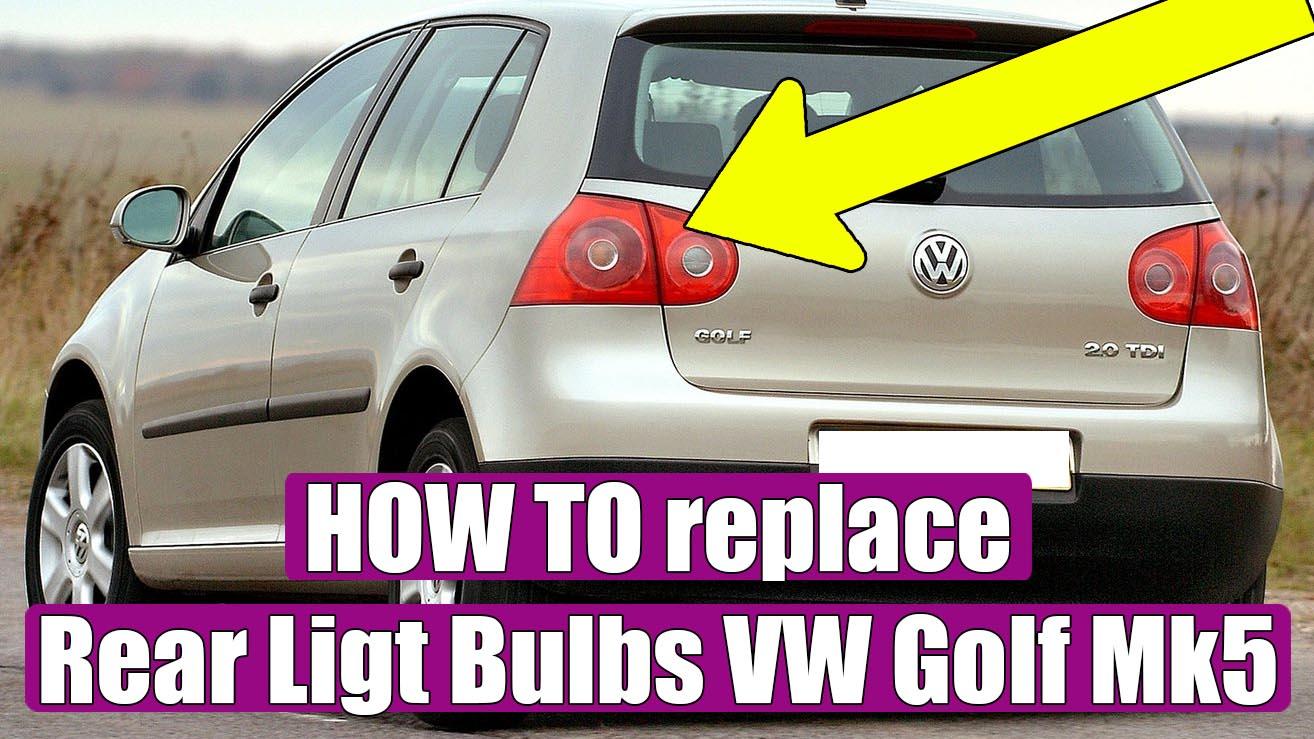 22++ Changing brake light bulb golf mk5 info