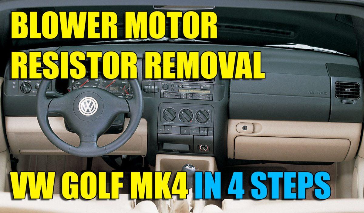 How to remove blower motor resistor VW Golf Mk4, Bora in 4 ... Jetta Door Wiring Harness Removal on door decals, door switch, door wiring boots, door speaker, door shocks, door wheels, door strut,