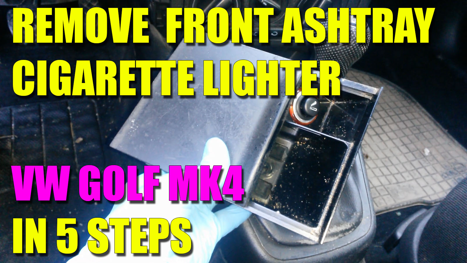 How to remove front ashtray and cigarette lighter vw golf