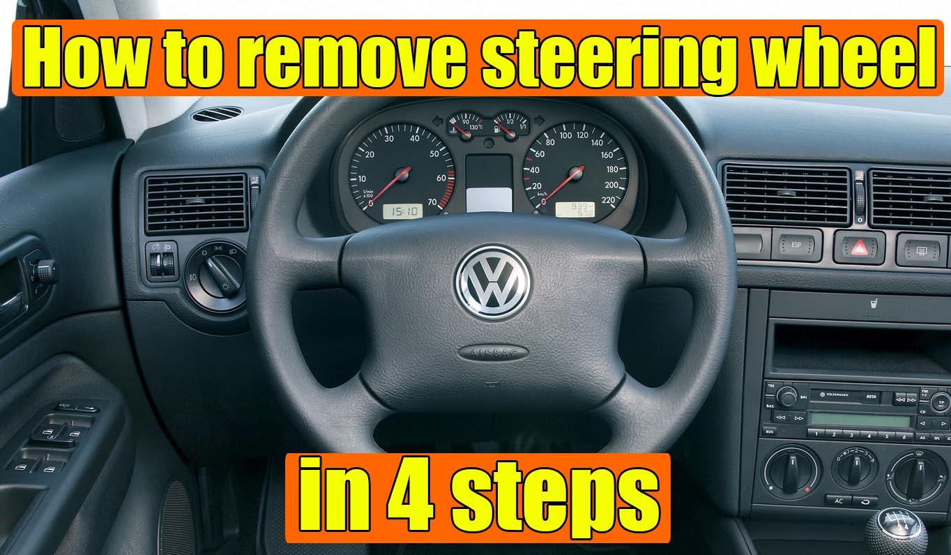 How to remove steering wheel vw golf mk bora jetta