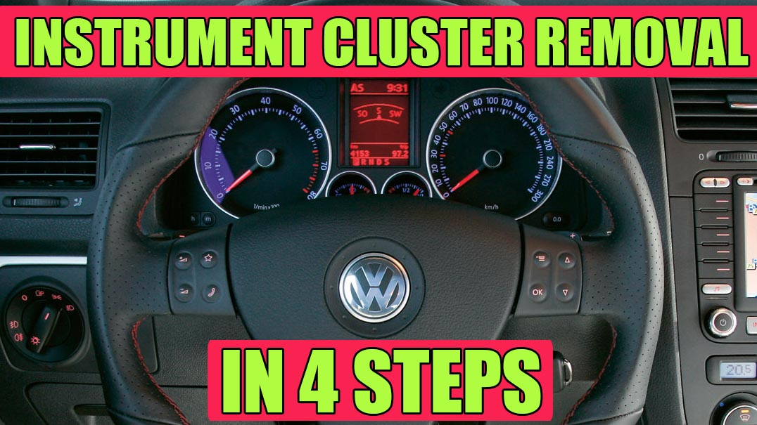 How to remove instrument cluster (dash) on VW Golf Mk5