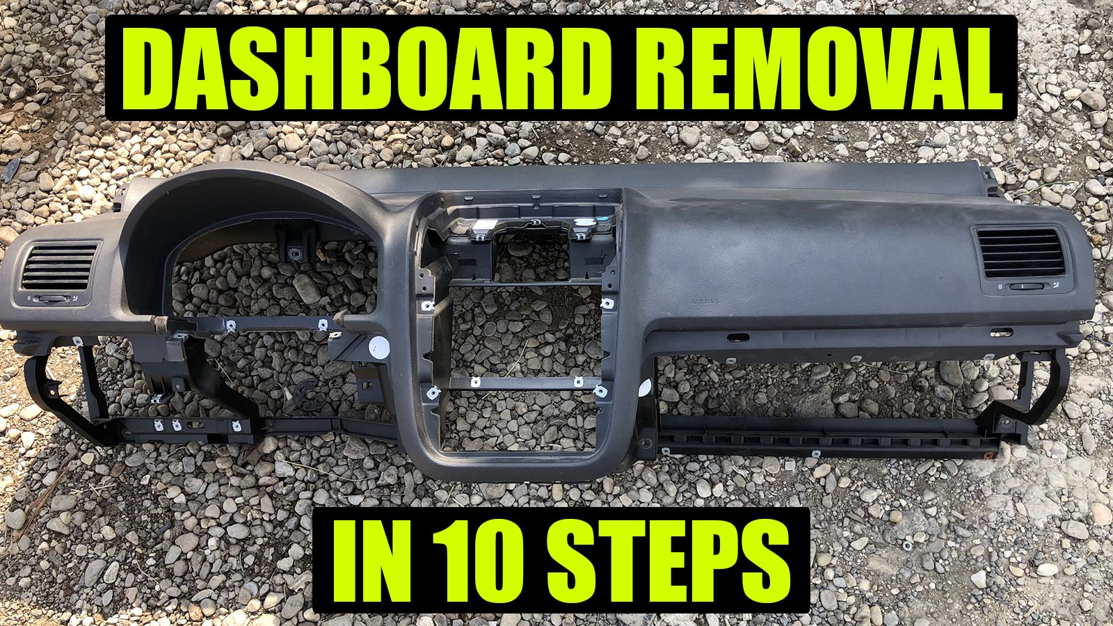 How to remove dashboard on VW Golf Mk5, Rabbit, Jetta, GTI in 10 steps